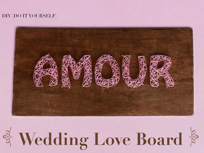 DIY Wedding Love Board